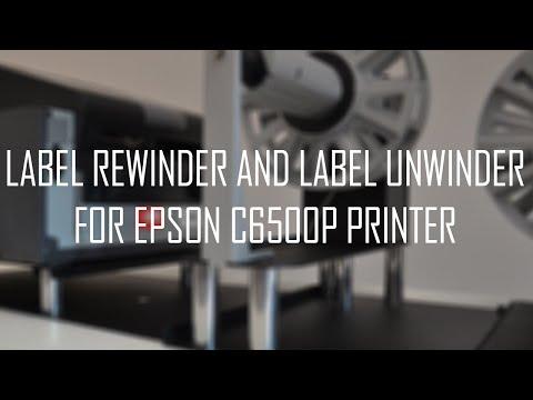 Label rewinder and label unwinder for EPSON C6500P Inkjet Label Printer