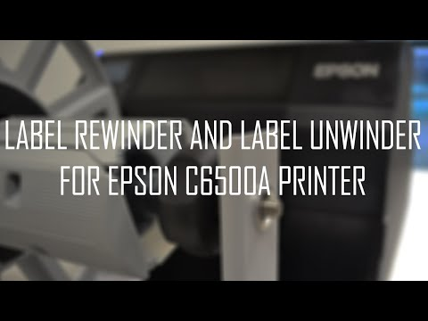 Label rewinder and label unwinder for EPSON C6500A Inkjet Label Printer