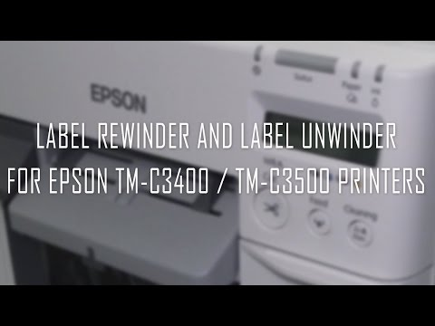 Label rewinder and label unwinder for EPSON TM-C3400 / TM-C3500 printers
